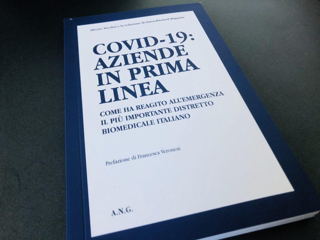 """E' uscito l'instant book """"Covid-19: aziende in prima linea. Come ha reagito all'emergenza il più importante distretto biomedicale italiano"""""""